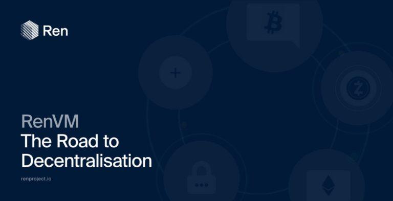 RenVMの分散化への道