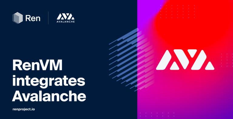 RenVMがAvalancheを統合:BTCなどのダイレクトブリッジがAvalancheに登場